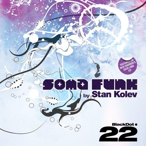 Soma Funk by Stan Kolev