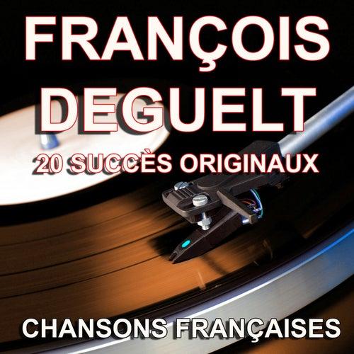 Chansons françaises (20 succès originaux) by François Deguelt