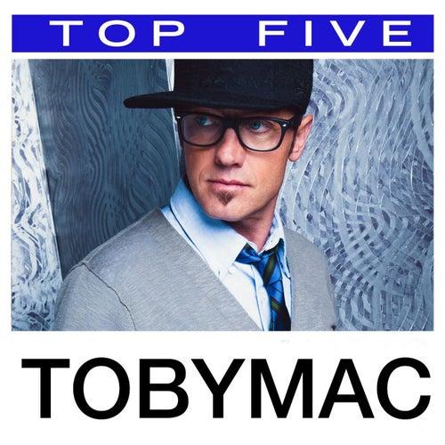 Top 5: Hits de TobyMac