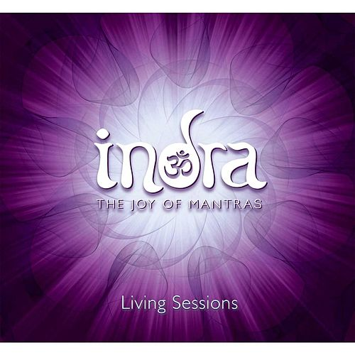 Living Sessions de Indra Mantras