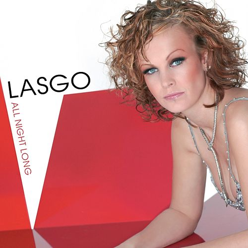 All Night Long by Lasgo