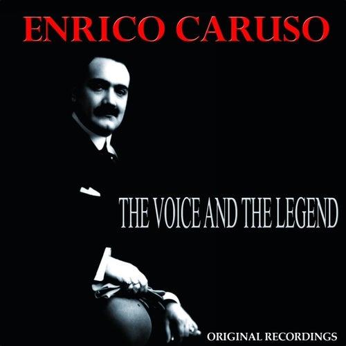 The Voice and the Legend (245 Original Recordings) von Enrico Caruso