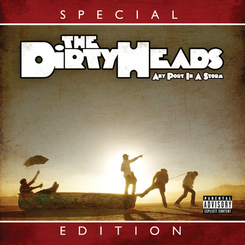 Any Port in the Storm (Special Edition) van The Dirty Heads