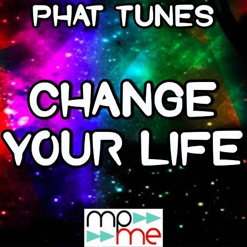 Change Your Life - A Tribute to Little Mix by Phat Tunes