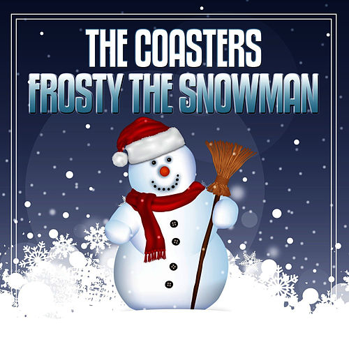 Frosty The Snowman van The Coasters