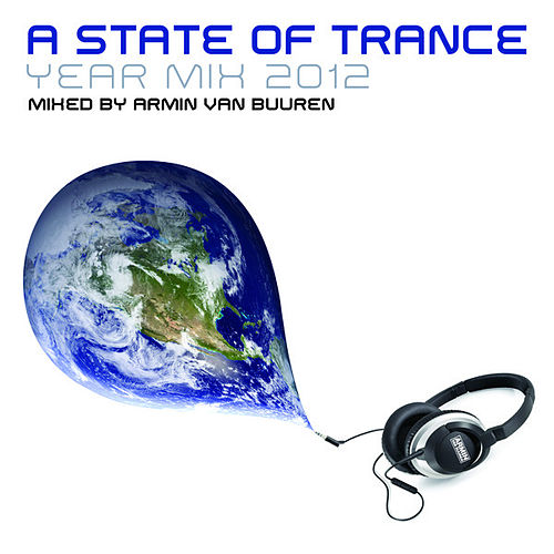 A State Of Trance Year Mix 2012 (Mixed By Armin van Buuren) de Various Artists
