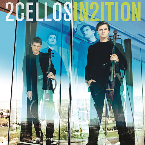 In2ition by 2CELLOS (SULIC & HAUSER)