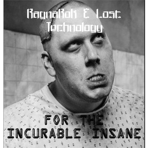 For the incurable insane von Ragnarok