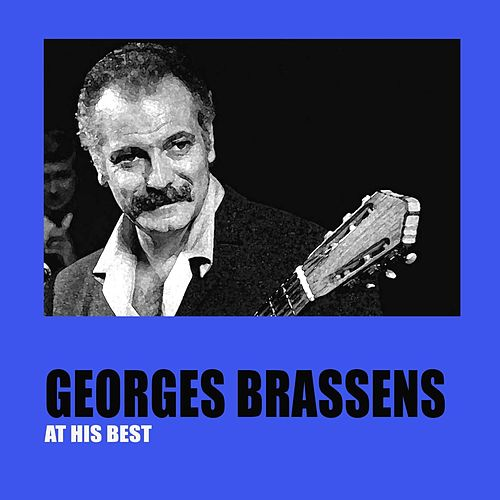 Georges Brassens At His Best de Georges Brassens