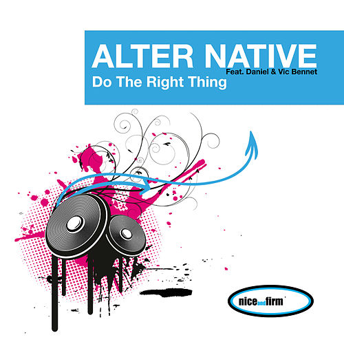 Do The Right Thing (feat. Daniel & Vic Bennet) von Alternative
