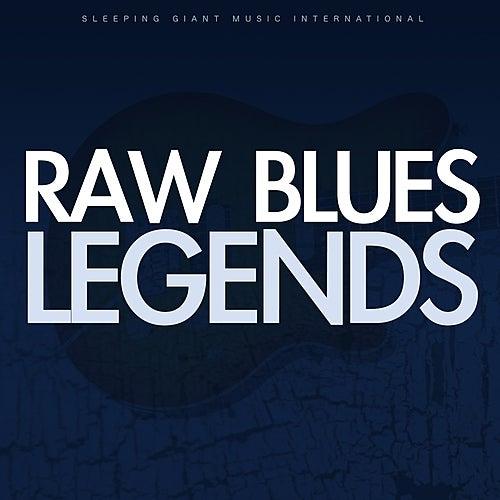 Raw Blues Legends de Various Artists
