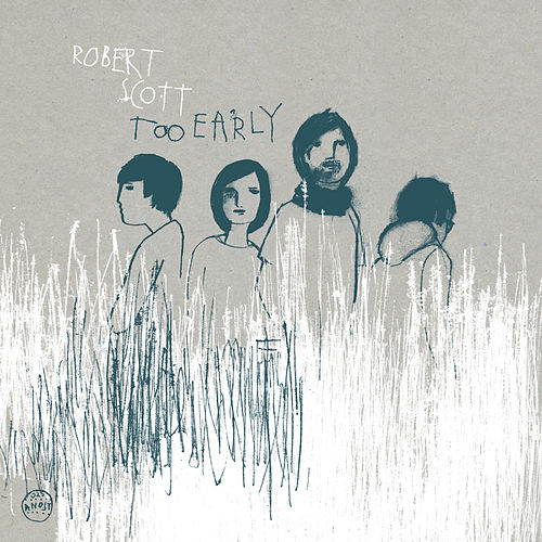 Too Early / The Moon Upstairs by Robert Scott