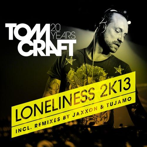 Loneliness 2K13 de Tomcraft