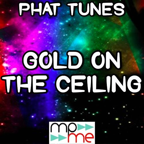 Gold On the Ceiling - Tribute to the Black Keys de Phat Tunes