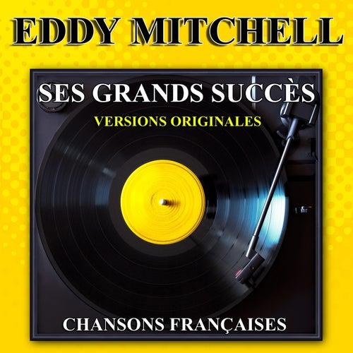 Ses grands succès (Versions originales) by Eddy Mitchell