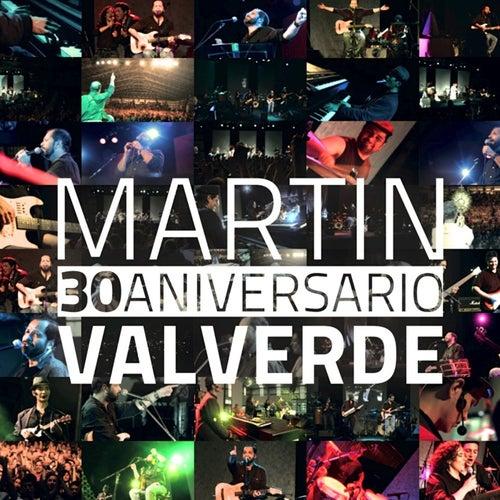 30 Aniversario de Martin Valverde