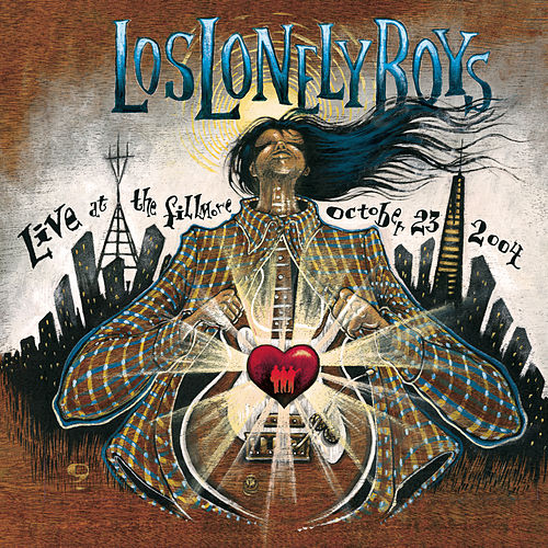 Live At The Fillmore de Los Lonely Boys
