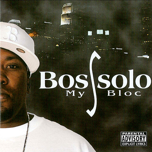 My Bloc by Bossolo