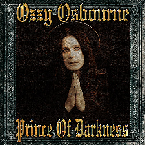 Prince Of Darkness by Ozzy Osbourne