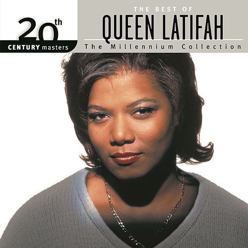 The Best Of Queen Latifah 20th Century Masters The Millennium Collection by Queen Latifah