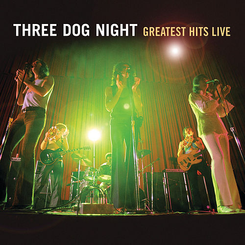 Greatest Hits Live de Three Dog Night