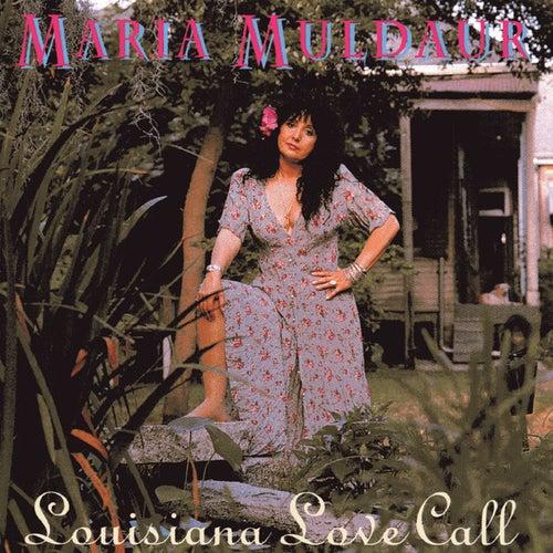 Louisiana Love Call von Maria Muldaur
