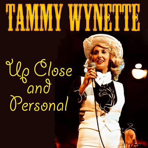 Up Close and Personal (Live) de Tammy Wynette