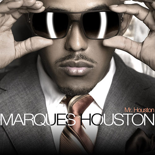 Mr. Houston by Marques Houston