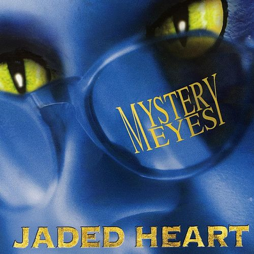 Mystery Eyes by Jaded Heart