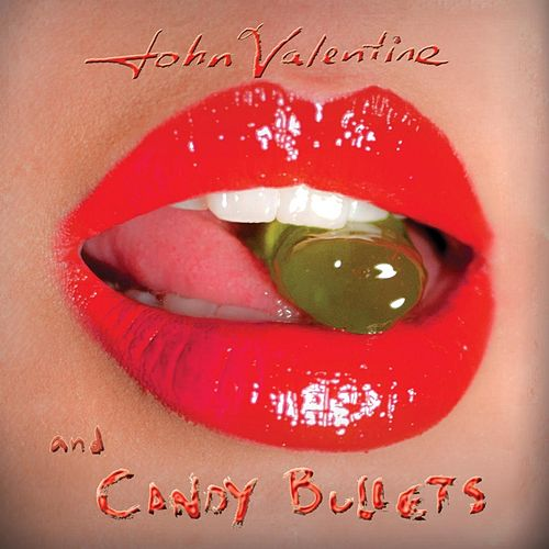 Candy Bullets by Johnny Valentine