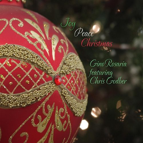 Joy Peace Christmas (feat. Chris Godber) de Gino Rosaria