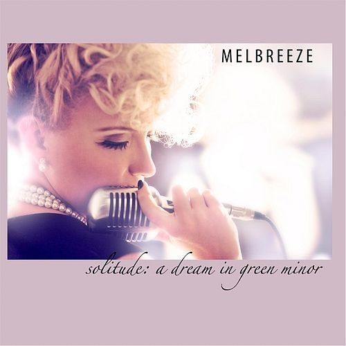 Solitude: A Dream in Green Minor by Melbreeze