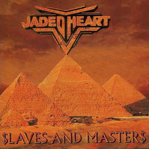 Slaves & Masters by Jaded Heart