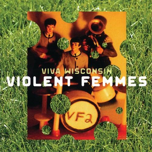 Viva Wisconsin de Violent Femmes