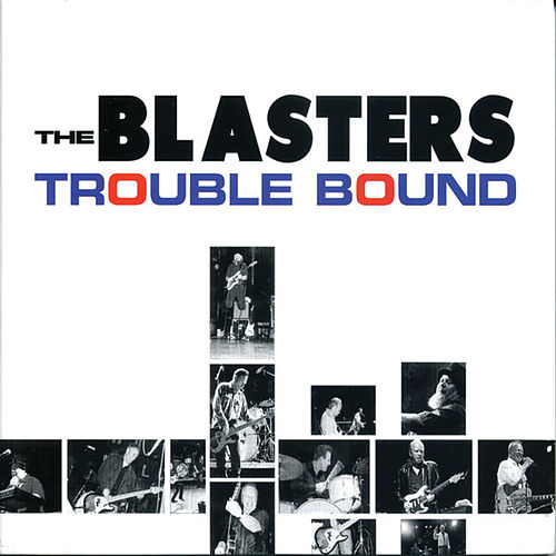 Trouble Bound by The Blasters