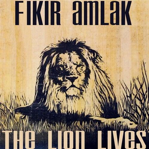 The Lion Lives von Fikir Amlak