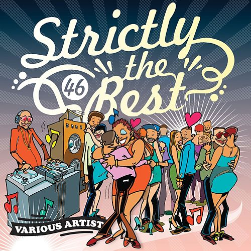 Strictly The Best Vol. 46 by Various Artists