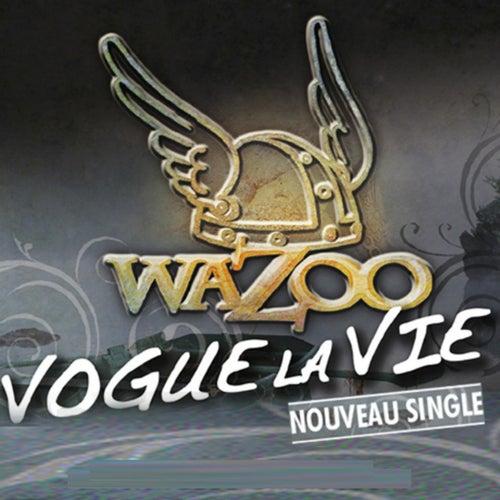 Vogue la vie by Wazoo