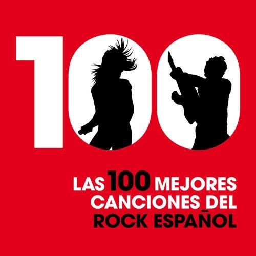 Las 100 mejores canciones del Rock español by Various Artists