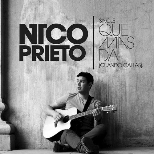 Qué Más Da (Cuando Callas) - Single de Nico Prieto
