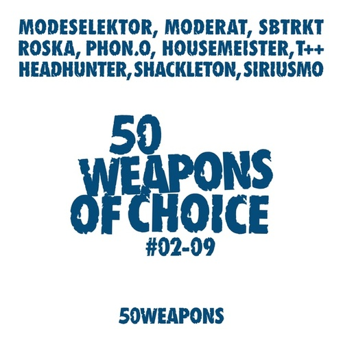 50 Weapons Of Choice # 2-9 by Various Artists