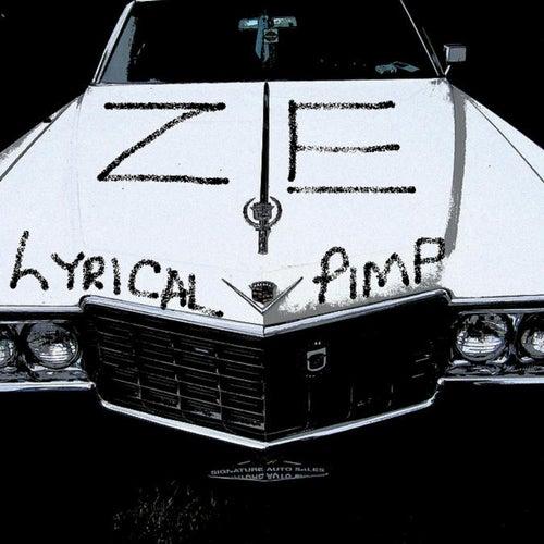 Lyrical Pimp by ZE