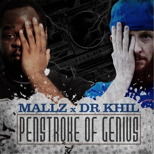 Penstroke of Genius by Mallz