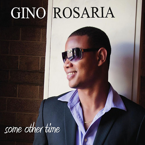 Some Other Time de Gino Rosaria