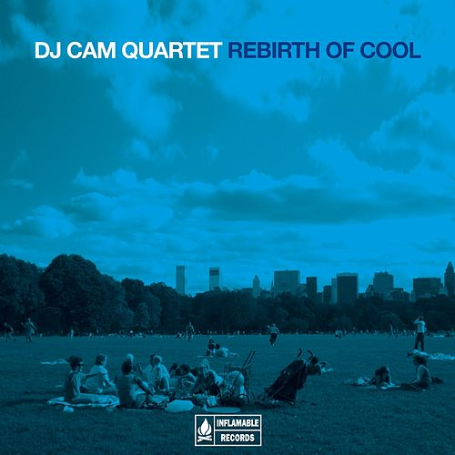 Rebirth of Cool by DJ Cam