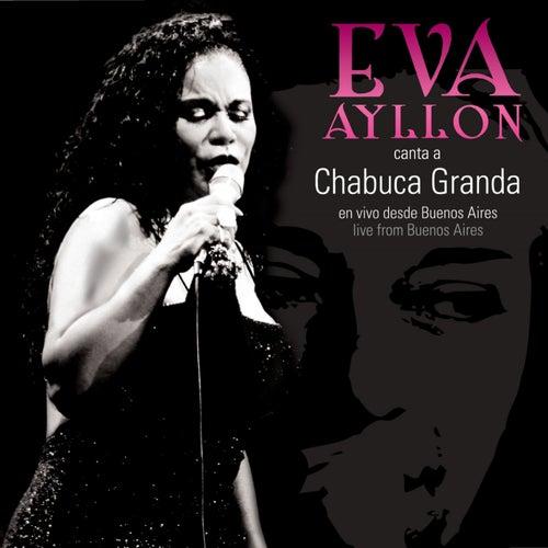 Eva Ayllón Canta a Chabuca Granda de Eva Ayllón