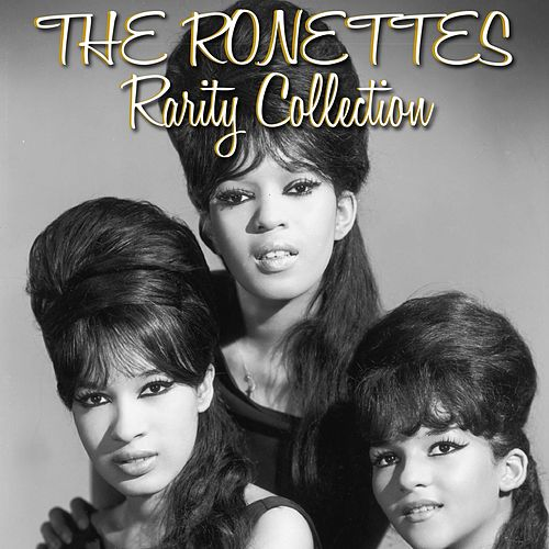 The Ronettes (Rarity Collection) by The Ronettes