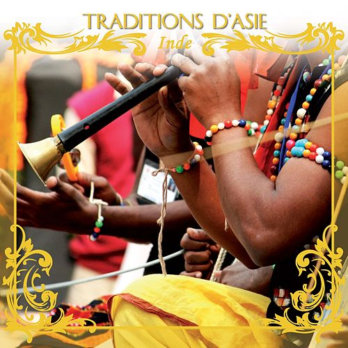 Traditions d' Asie : Inde by Jaya Satria