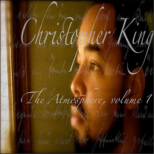 The Atmosphere, Vol. 1 by Christopher King