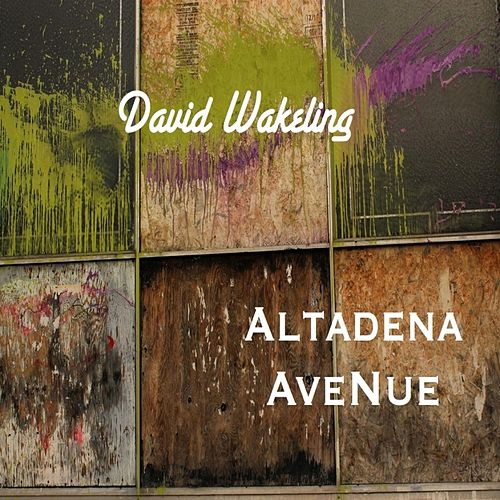 Altadena Avenue by David Wakeling
